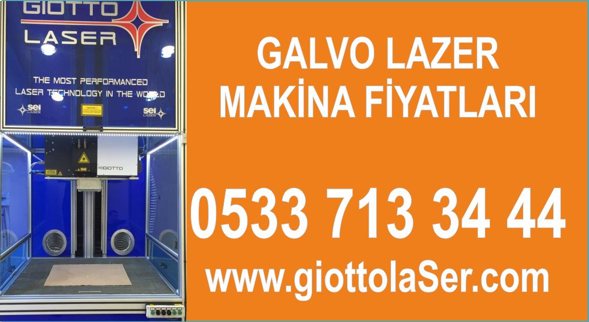 Galvo Lazer Makina Fiyatları